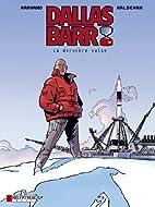 Dallas Barr, Tome 7 : La dernière valse by…