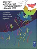 Programme, United Nations Development: Rapport Mondial sur le Développement Humain: Les Objectifs du Millénaire pour le Développement - Un Pacte entre les Pays pour Vaincre la Pauvreté