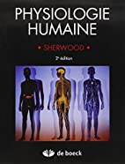 Physiologie humaine by L Sherwood