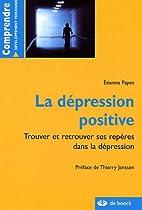 la dépression positive : Trouver et…
