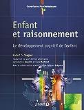 Robert S. Siegler: Enfant et raisonnement (French Edition)