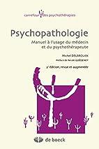 Psychopathologie Manuel a l'Usage du Medecin…