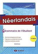 Néerlandais - Grammaire de l'étudiant - Gerda SONCK