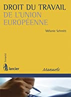droit du travail de l'Union européenne by…