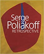 Serge Poliakoff : Retrospective