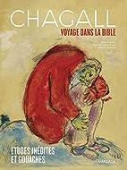Chagall. Voyage dans la Bible. Études…