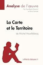 La Carte et le Territoire de Michel…