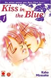 Kaho Miyasaka: Kiss in the Blue, Tome 1 :