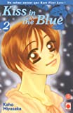 Kaho Miyasaka: Kiss in the Blue, Tome 2 (French Edition)