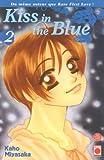Kaho Miyasaka: Kiss in the Blue, Tome 2 (French Edition)