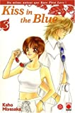 Kaho Miyasaka: Kiss in the Blue, Tome 3 :