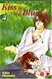 Kaho Miyasaka: Kiss in the Blue, Tome 4 :