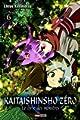 Acheter Kaitai Shinsho Zero - Le livre des monstres volume 6 sur Amazon