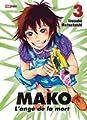 Acheter Mako, l'ange de la mort volume 3 sur Amazon