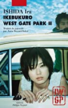 Ikebukuro West Gate Park : Tome 2 by Ira…