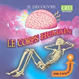 Iain Smyth: Le corps humain (French Edition)