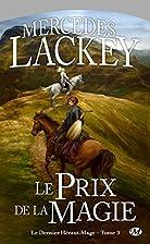 Le prix de la magie by Mercedes Lackey