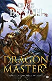 Chris Bunch: Dragon Master, Tome 3 (French Edition)
