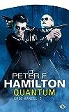 Peter Hamilton: Greg Mandel, Tome 2 (French Edition)