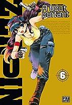 A Bout portant - Zero In Vol.6 by Sora Inoue