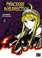 Acheter Princesse Résurrection volume 6 sur Amazon