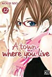 Acheter A town where you live volume 12 sur Amazon