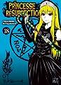 Acheter Princesse Résurrection volume 18 sur Amazon