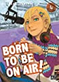 Acheter Born to be on air volume 4 sur Amazon