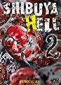 Acheter Shibuya Hell volume 2 sur Amazon