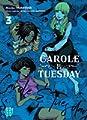Acheter Carole & Tuesday volume 3 sur Amazon