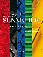 la passion sennelier by Pascal Richard