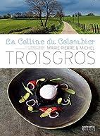 La Colline du Colombier by Marie-Pierre…