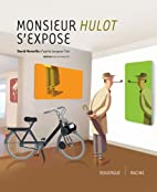 hulot s'expose by David Merveille