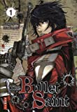 Acheter The Bullet Saint volume 1 sur Amazon
