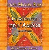 Miguel Ruiz: la maîtrise de l'amour ; coffret