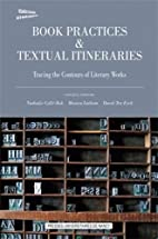 Book Practices & Textual Itineraries (French…