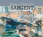 John Singer Sargent : Aquarelles by…
