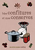 Carol Wilson: Mes confitures et mes conserves (French Edition)