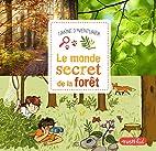 Le monde secret de la forêt by…