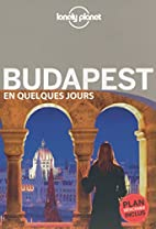 Budapest En quelques jours - 2ed by Lonely…