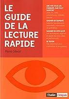 GUIDE DE LA LECTURE RAPIDE by Pierre Gevart