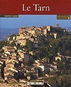 Connaître le Tarn by Fabienne Carme