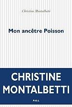 Mon ancêtre Poisson - Christine Montalbetti