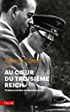 Speer, Albert: Au Coeur Du Troisieme Reich (French Edition)