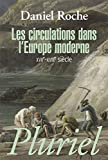 Roche, Daniel: Les Circulations Dans L'Europe Moderne Xvii-Xviii Siecle (French Edition)