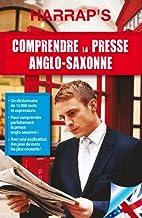 Comprendre la presse anglo-saxonne by…