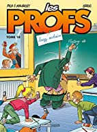 Les Profs, Tome 14 : Buzz scolaire by Erroc