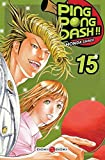 Acheter Ping Pong Dash !! volume 15 sur Amazon