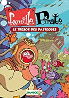 Famille Pirate, Tome 4 : by Stéphane…