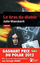 Le bras du diable: thriller by Julie…